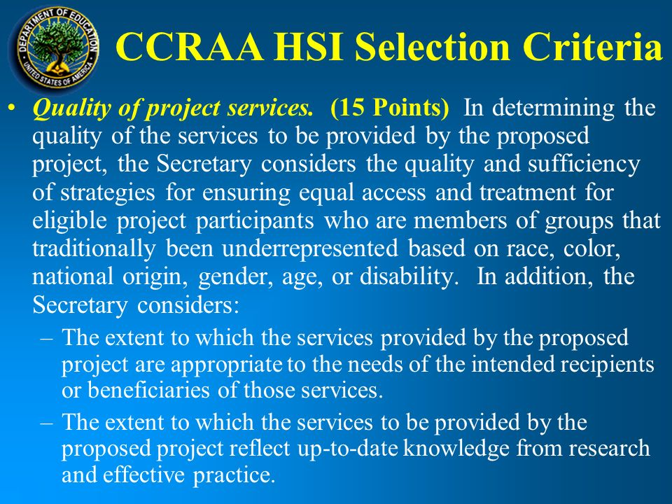 CCRAA HSI Selection Criteria Quality of project services.