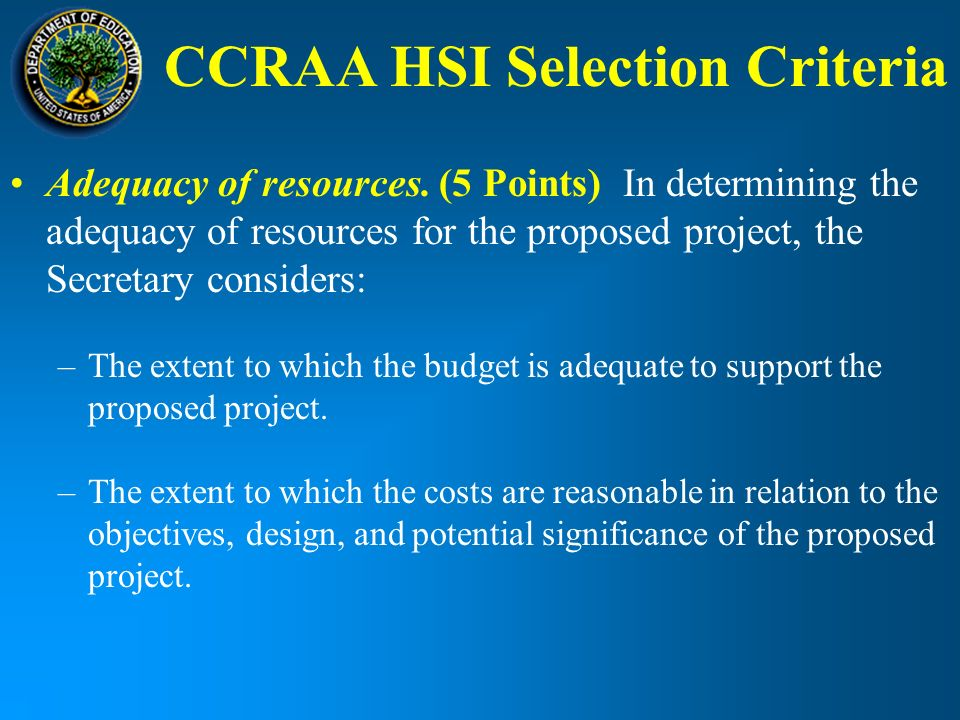 CCRAA HSI Selection Criteria Adequacy of resources.