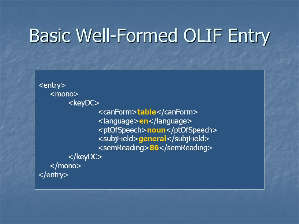Basic Well-Formed OLIF Entry table en noun general 86