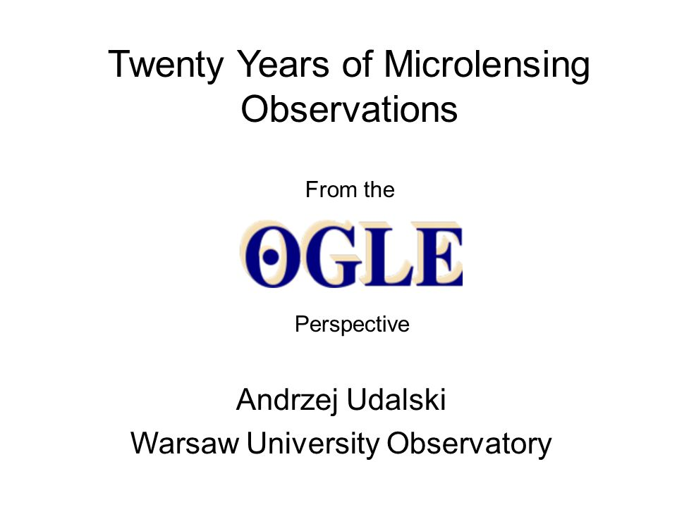 Twenty Years of Microlensing Observations From the Andrzej Udalski Warsaw University Observatory Perspective