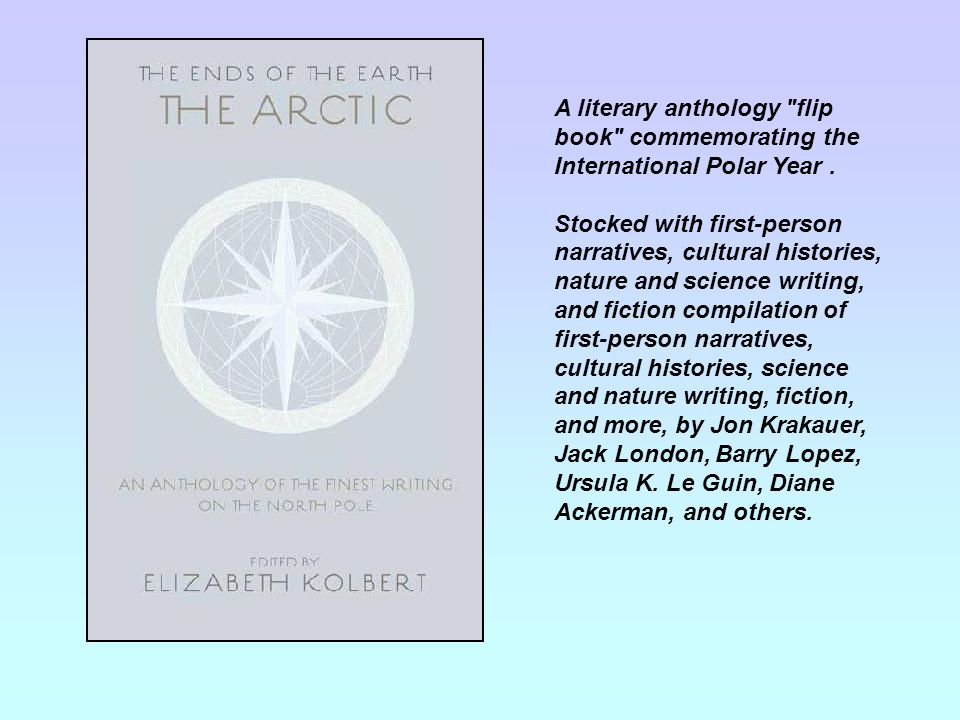 A literary anthology flip book commemorating the International Polar Year.