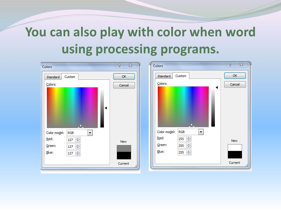 You can also play with color when word using processing programs.