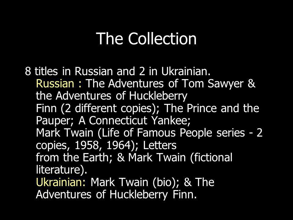 The Collection 8 titles in Russian and 2 in Ukrainian.