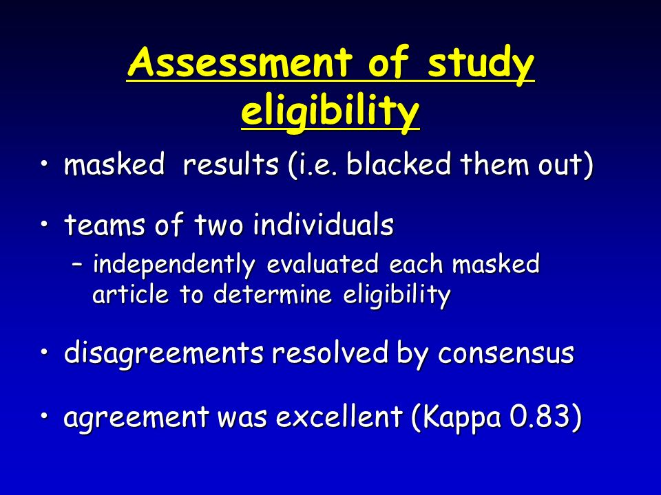 Assessment of study eligibility masked results (i.e.