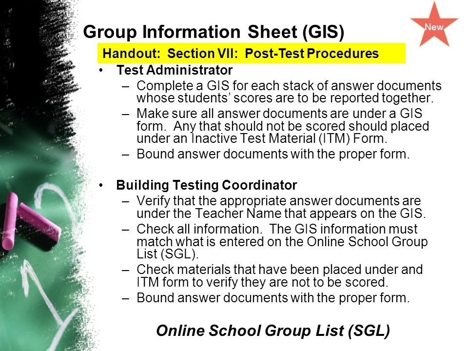 Group Information Sheet (GIS) Test Administrator –Complete a GIS for each stack of answer documents whose students scores are to be reported together.