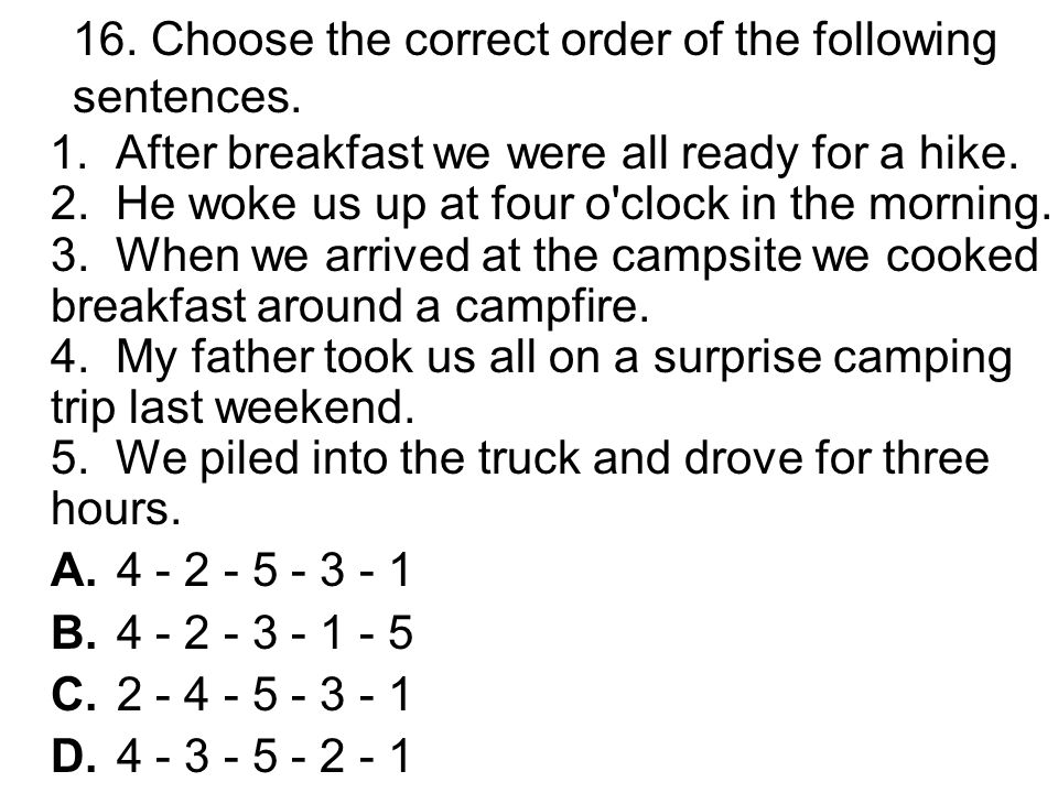 15. Choose the answer that correctly combines the following underlined sentences.