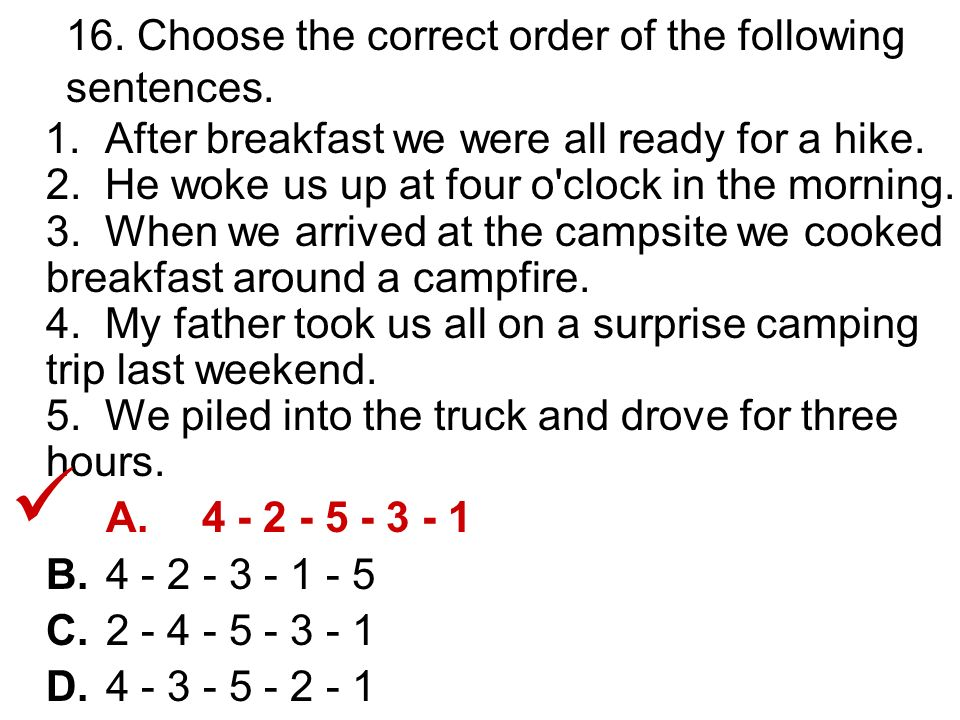 16. Choose the correct order of the following sentences.