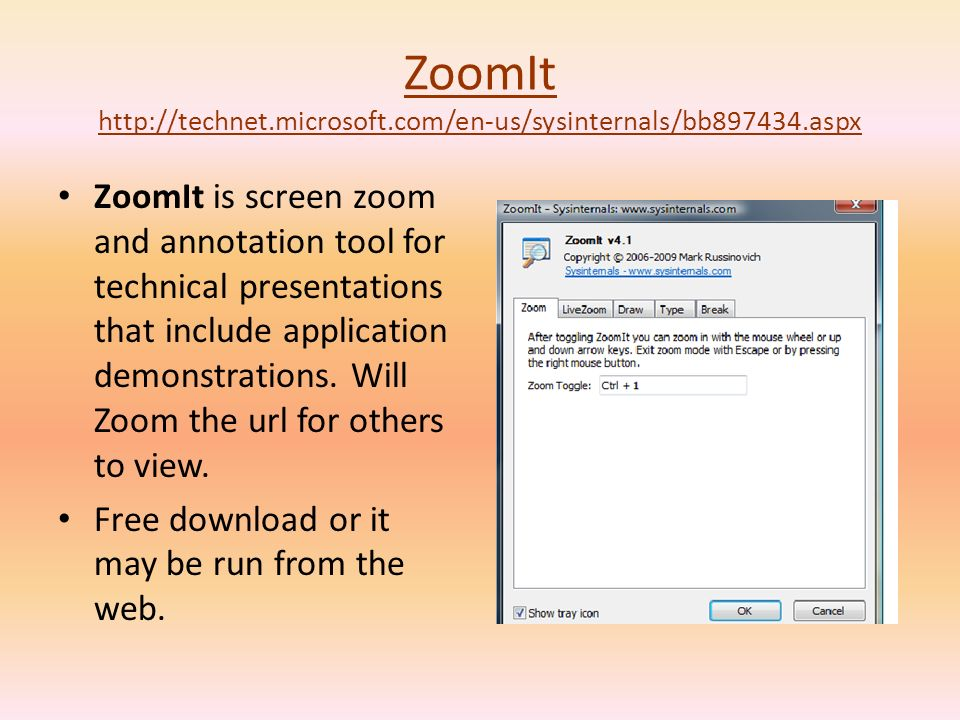 ZoomIt http://technet.microsoft.com/en-us/sysinternals/bb897434.aspx ZoomIt is screen zoom and annotation tool for technical presentations that include application demonstrations.