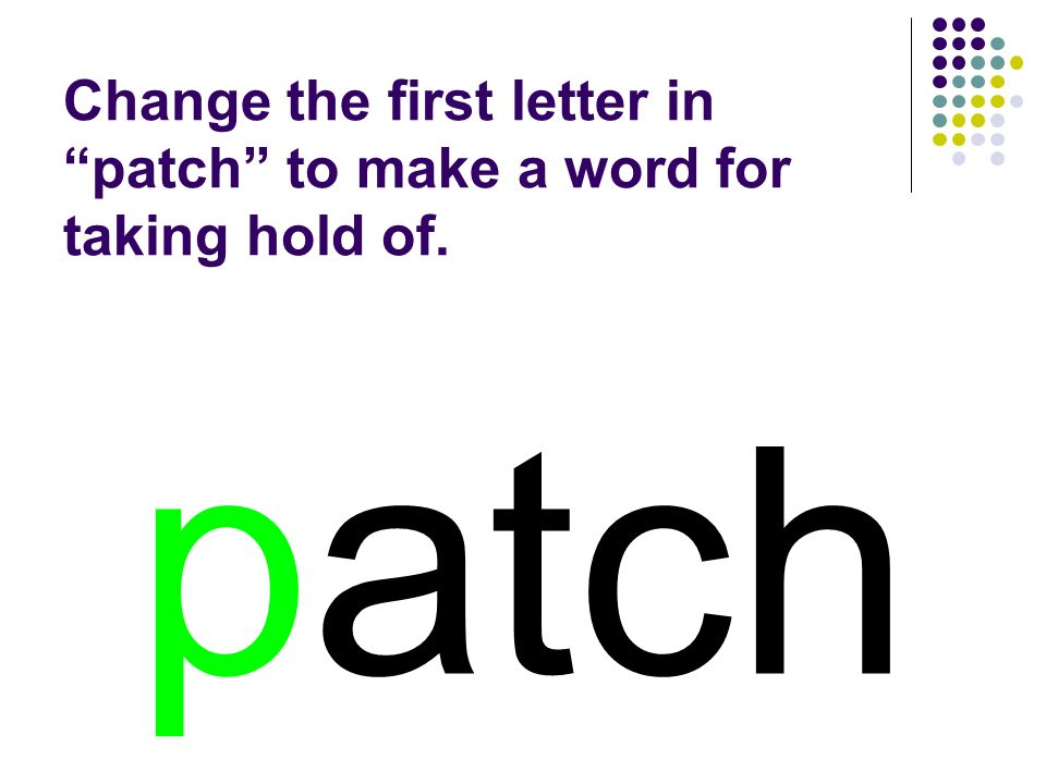 patch You should have spelled…