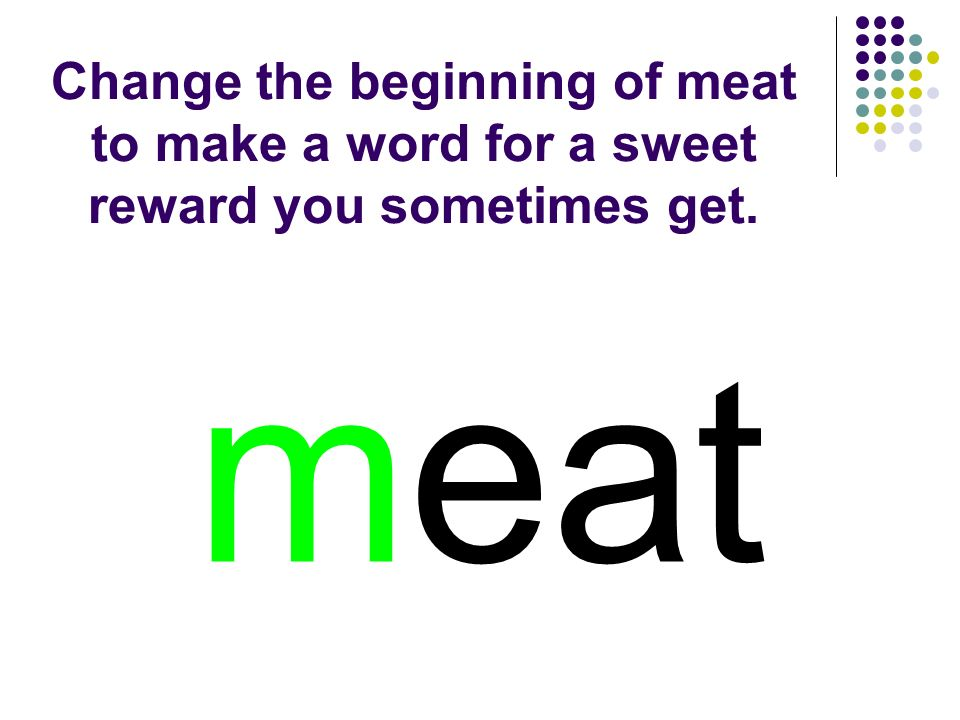 meat You should have spelled…