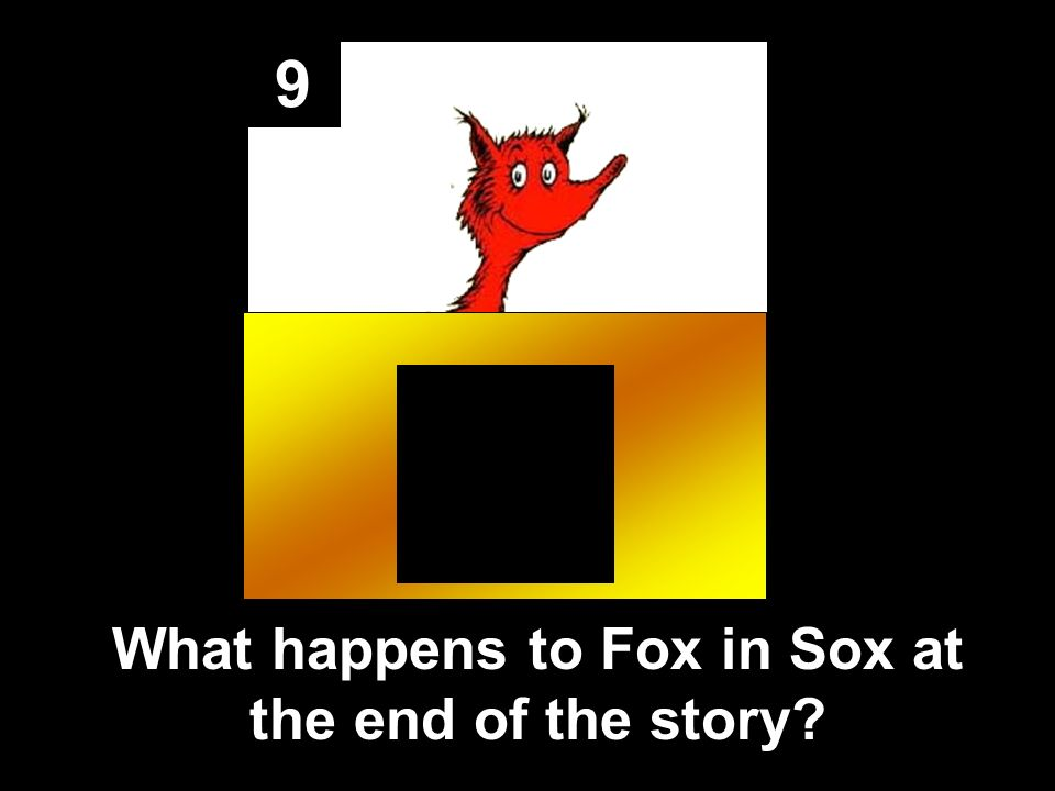 9 What happens to Fox in Sox at the end of the story