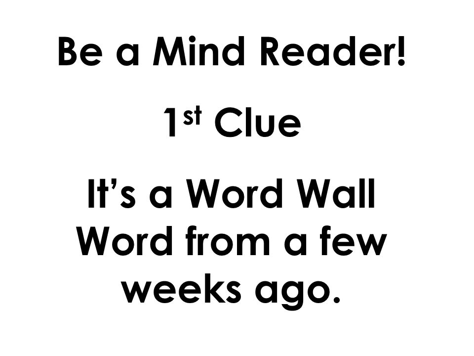 Now lets play the game Be a Mind Reader.