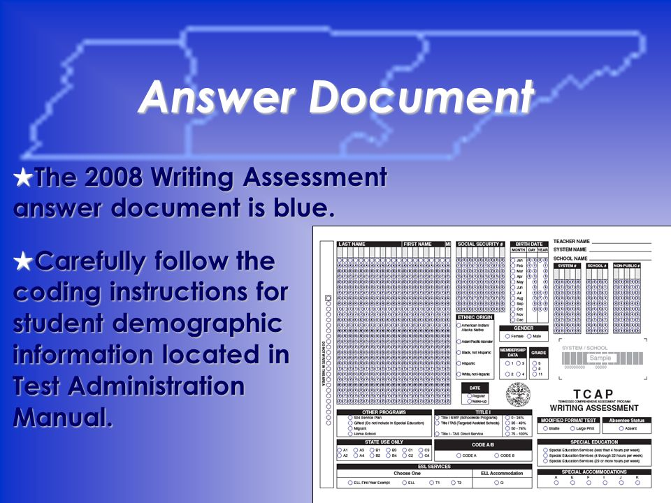 17 Answer Document The 2008 Writing Assessment answer document is blue.