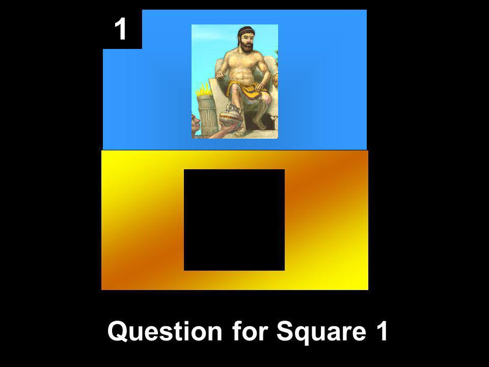 1 Question for Square 1