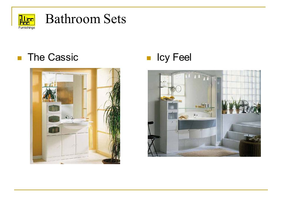 Bathroom Sets The Cassic Icy Feel