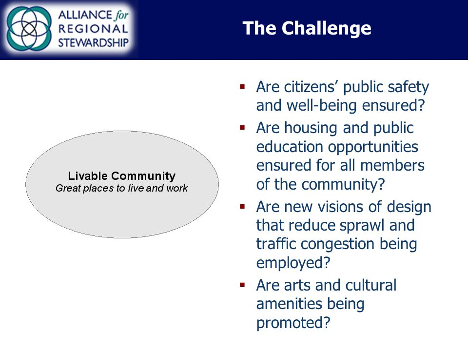 The Challenge Are citizens public safety and well-being ensured.