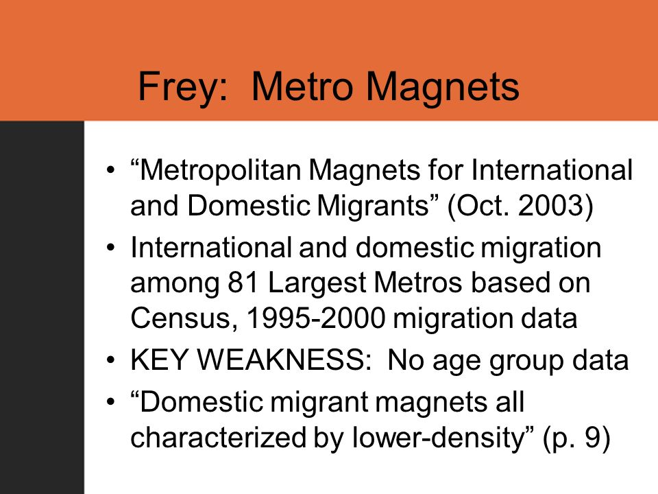 Frey: Metro Magnets Metropolitan Magnets for International and Domestic Migrants (Oct.