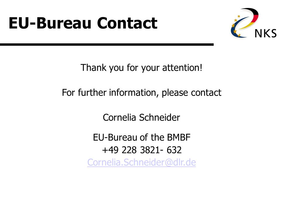 EU-Bureau Contact Thank you for your attention.