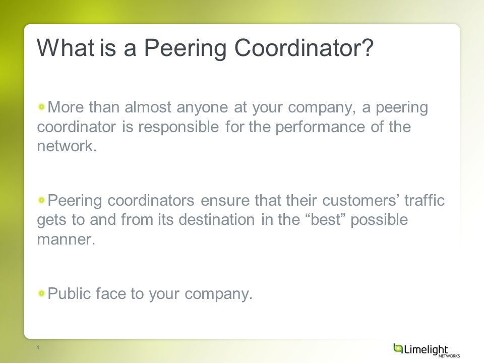 4 What is a Peering Coordinator.
