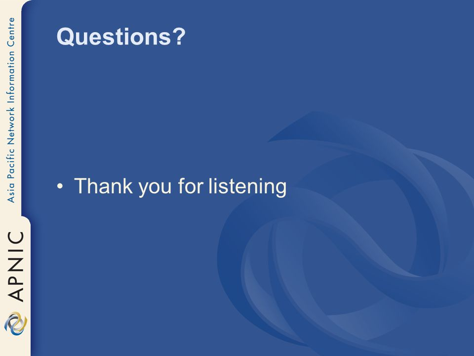 Questions Thank you for listening