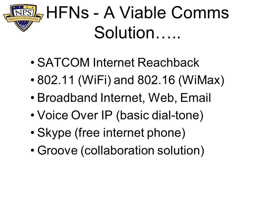HFNs - A Viable Comms Solution…..
