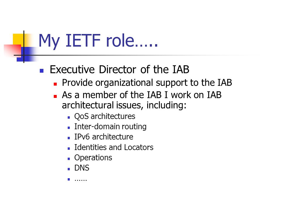 My IETF role…..
