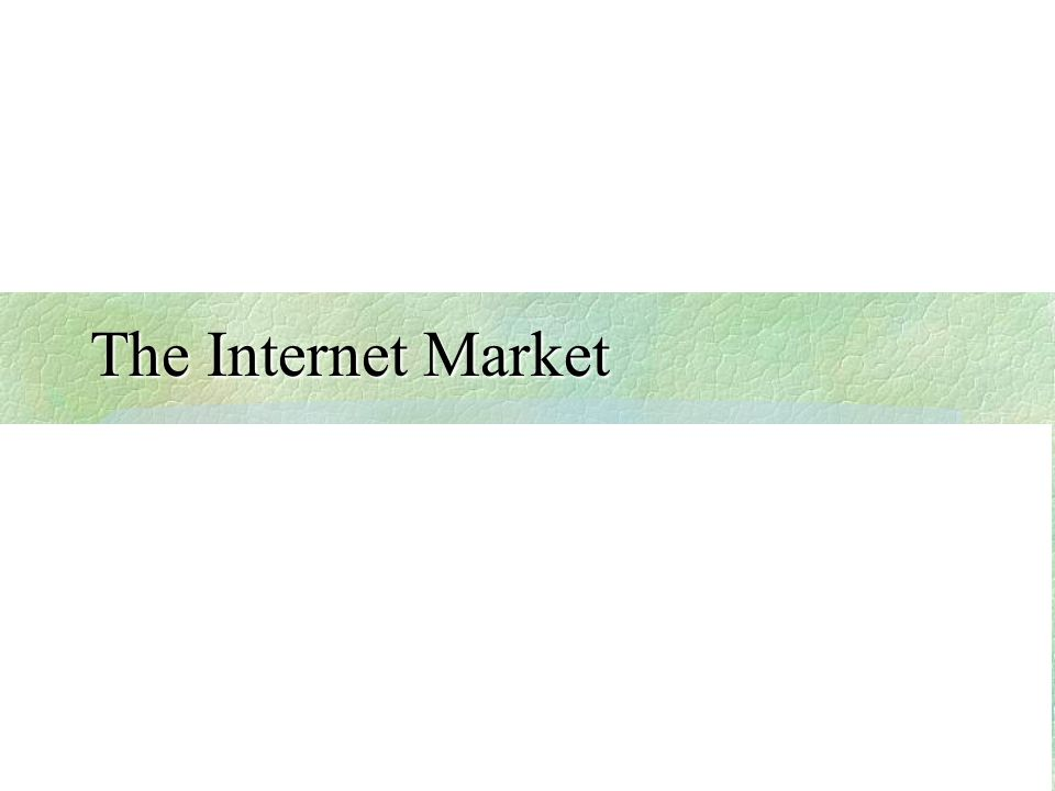 The Internet Market