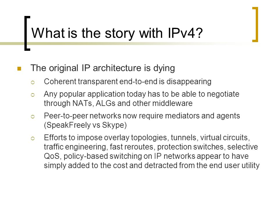 What is the story with IPv4.