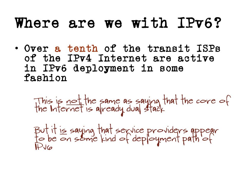 Where are we with IPv6.
