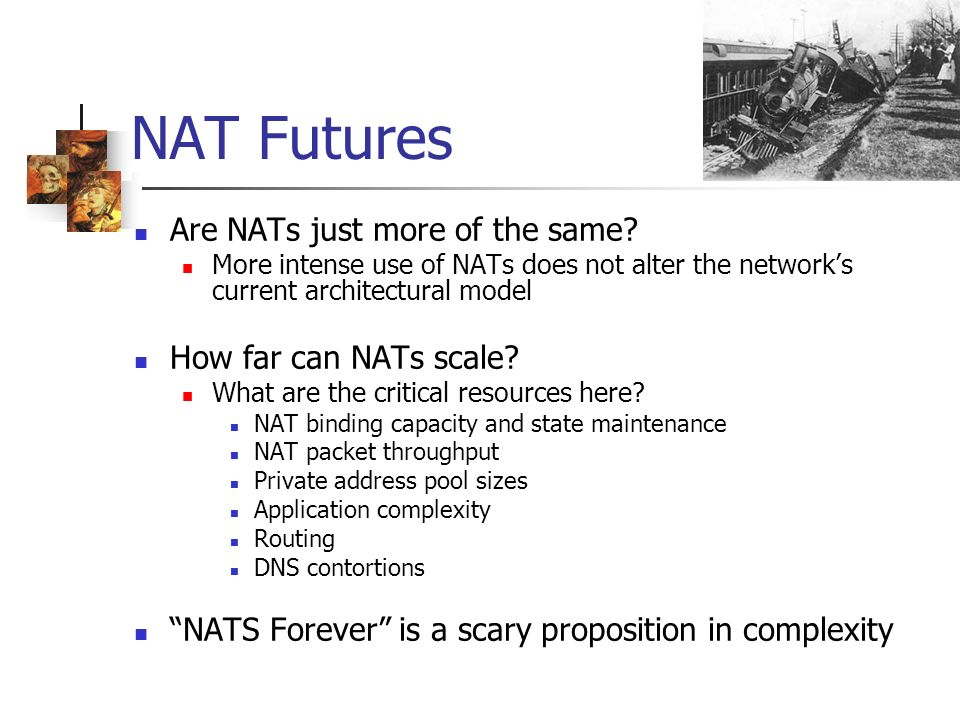 NAT Futures Are NATs just more of the same.