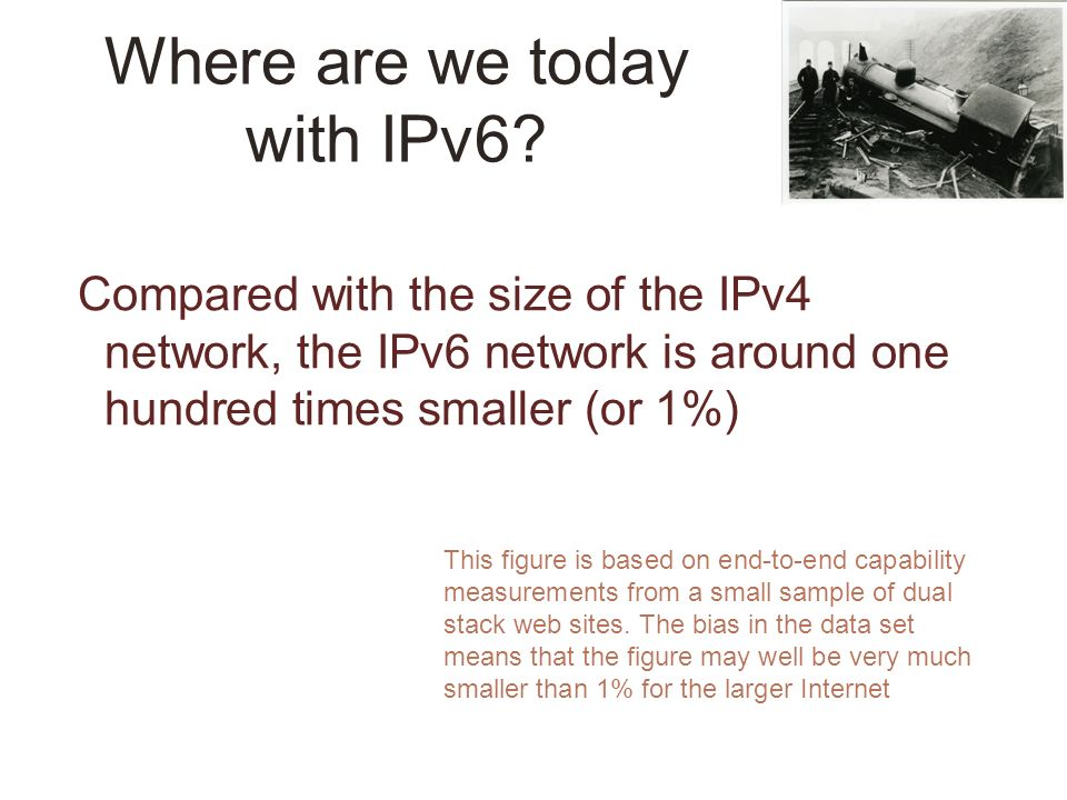 Where are we today with IPv6.