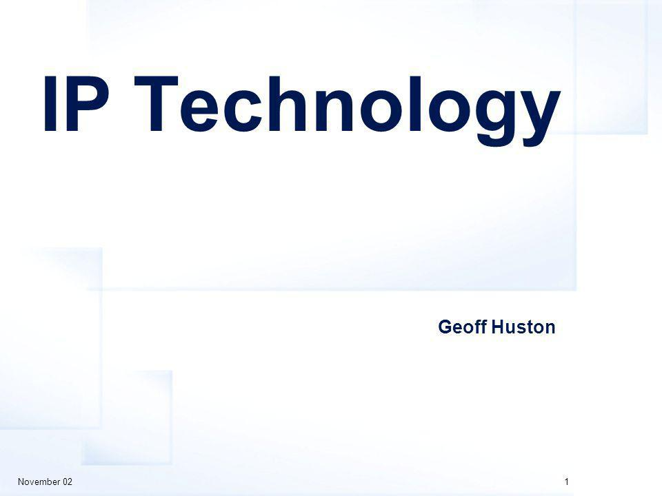 November 021 IP Technology Geoff Huston