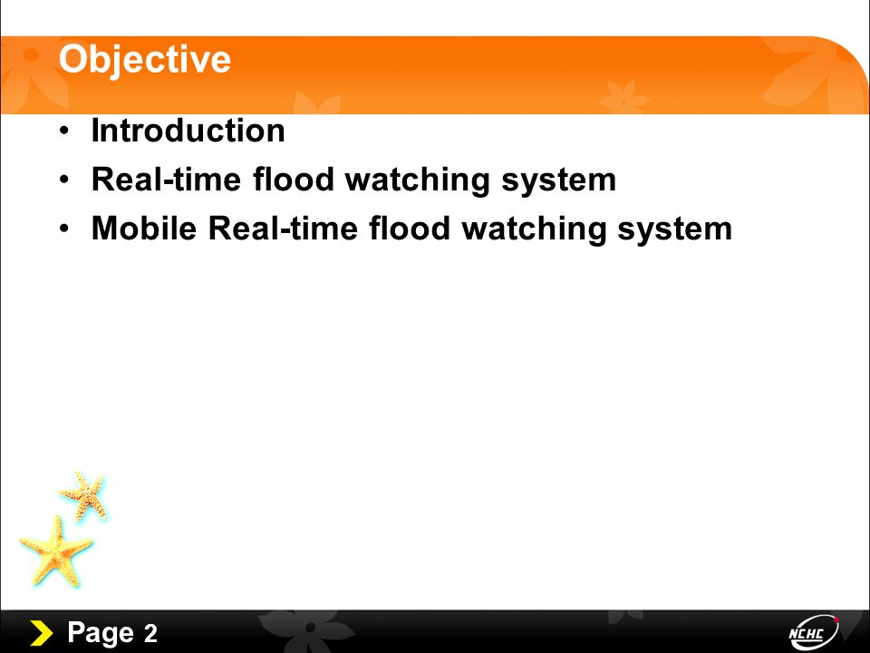 Page 2 Objective Introduction Real-time flood watching system Mobile Real-time flood watching system