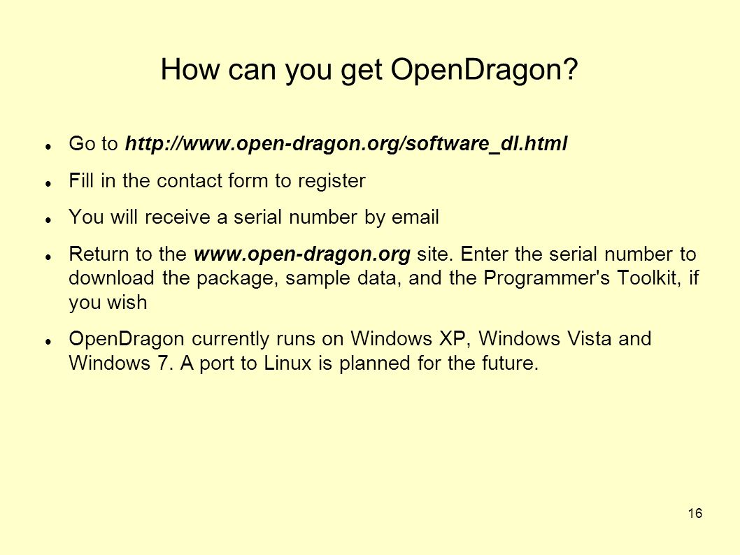 16 How can you get OpenDragon.