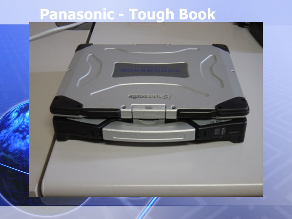Panasonic - Tough Book