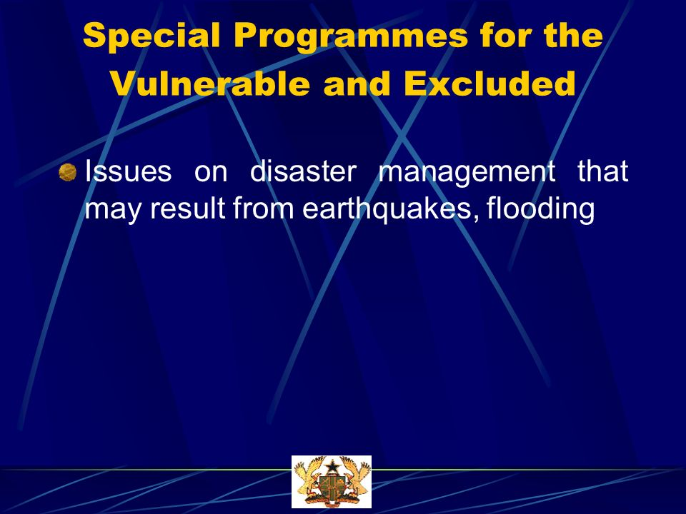 Special Programmes for the Vulnerable and Excluded Issues on disaster management that may result from earthquakes, flooding
