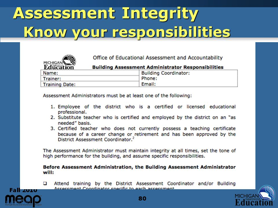 Fall 2009 80 Assessment Integrity Know your responsibilities 80