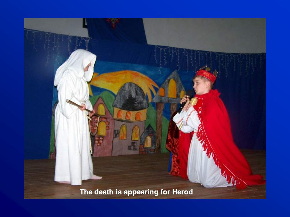 The death is appearing for Herod