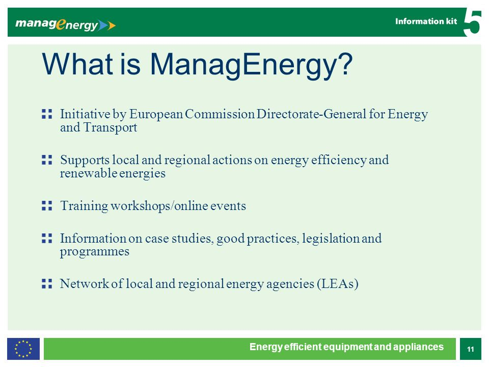 11 5 Energy efficient equipment and appliances What is ManagEnergy.