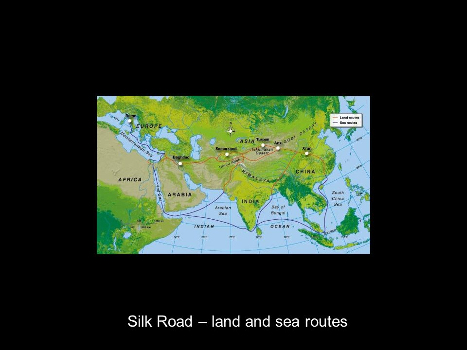 Silk Road – land and sea routes