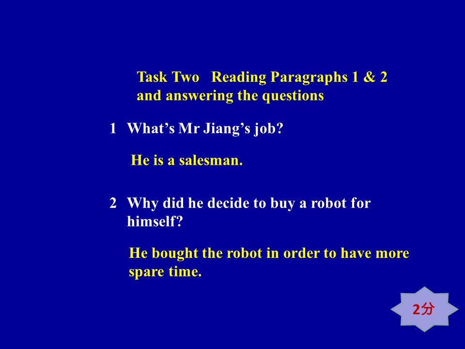 Task Two Reading Paragraphs 1 & 2 and answering the questions 1Whats Mr Jiangs job.
