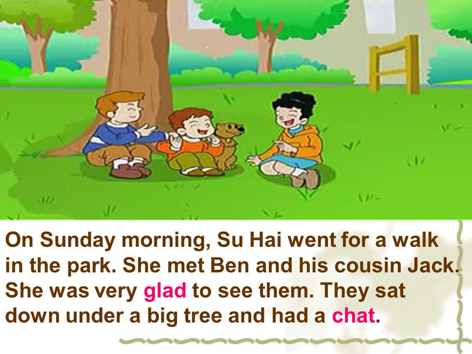 On Sunday morning, Su Hai went for a walk in the park.