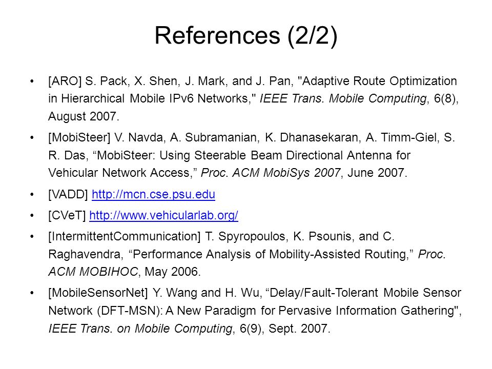 References (2/2) [ARO] S. Pack, X. Shen, J. Mark, and J.