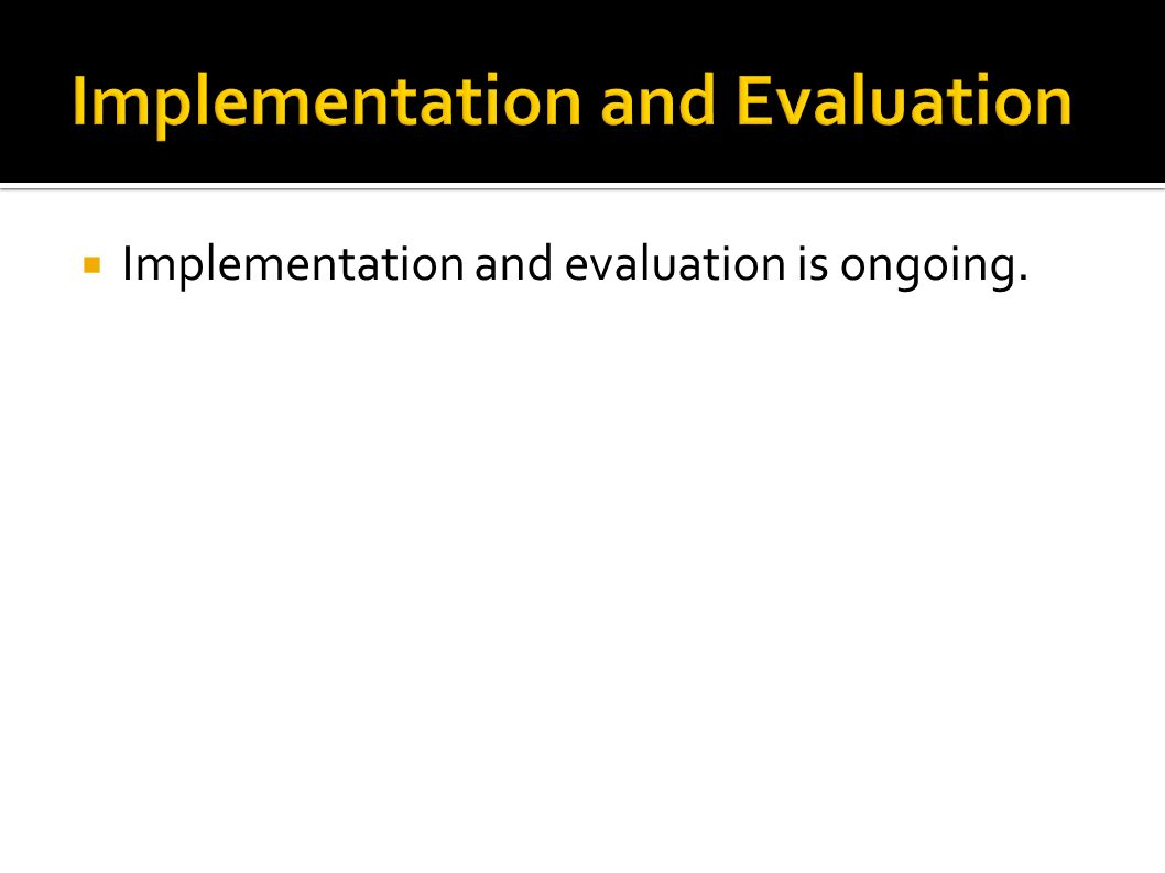 Implementation and evaluation is ongoing.