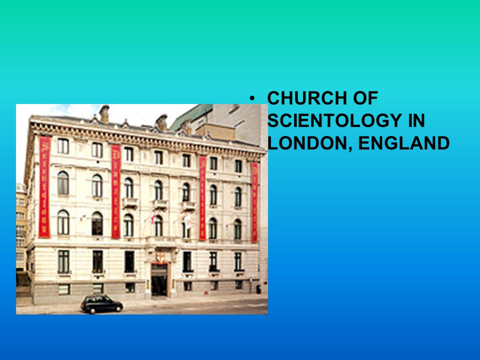 CHURCH OF SCIENTOLOGY IN LONDON, ENGLAND