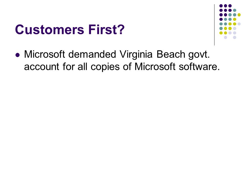 Customers First. Microsoft demanded Virginia Beach govt.