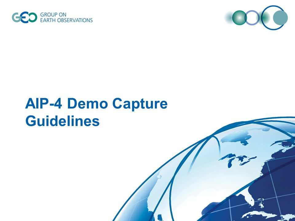 AIP-4 Demo Capture Guidelines