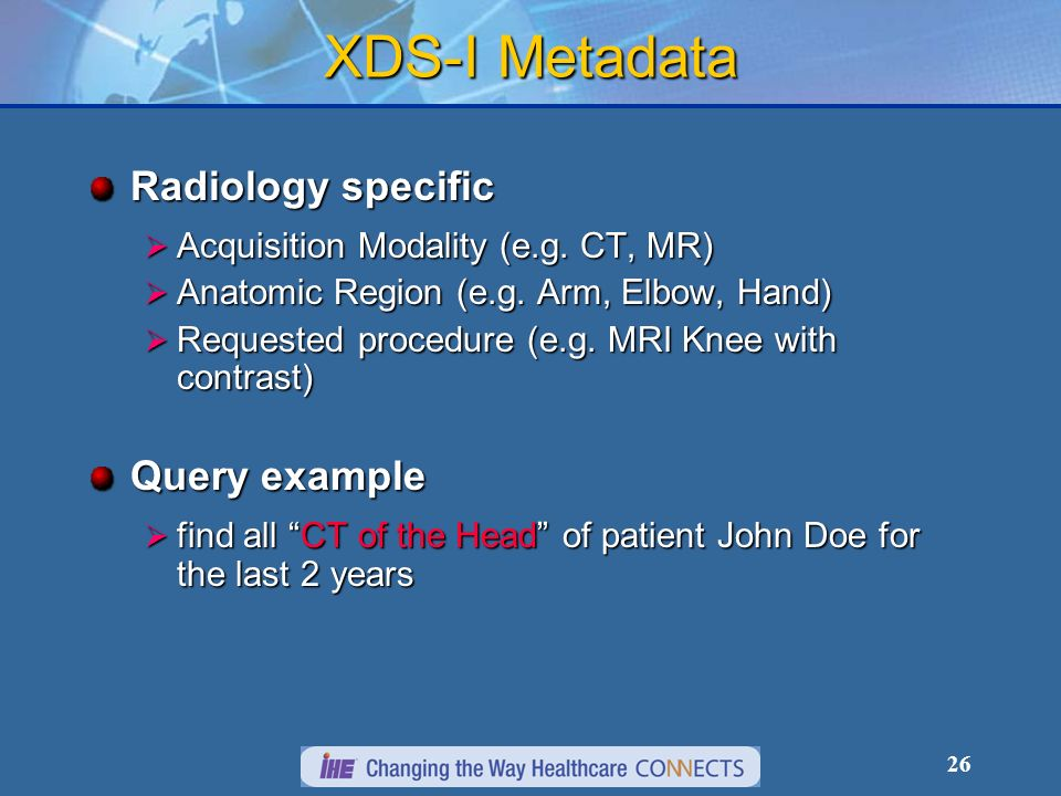 26 XDS-I Metadata Radiology specific Acquisition Modality (e.g.