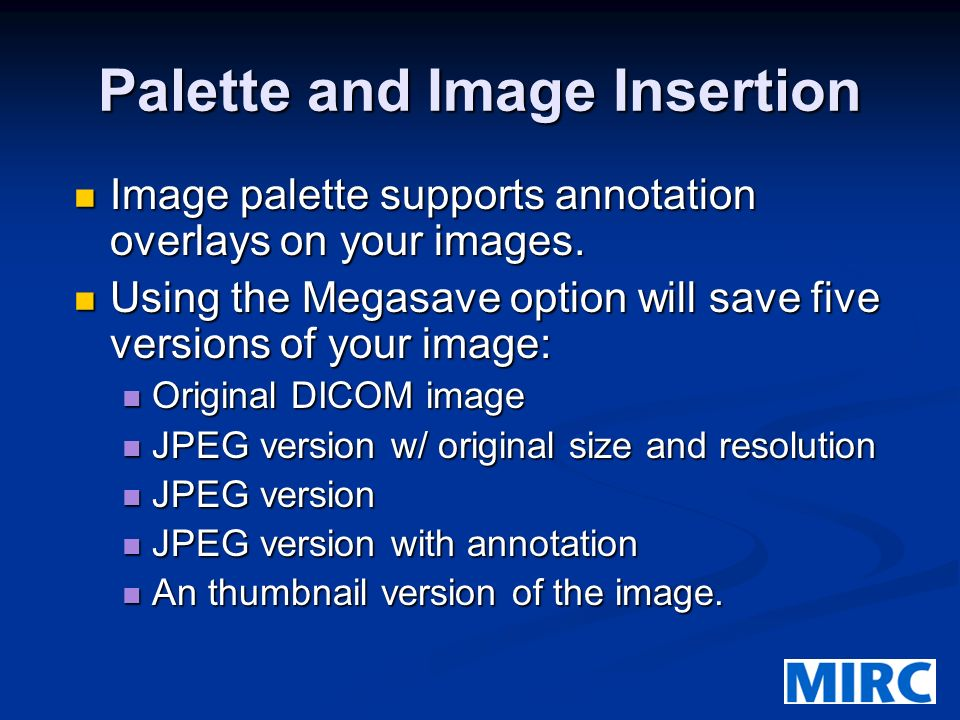 Palette and Image Insertion Image palette supports annotation overlays on your images.