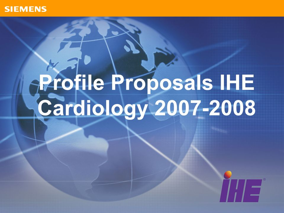 Profile Proposals IHE Cardiology 2007-2008